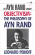 Objectivism: The Philosophy of Ayn Rand cover